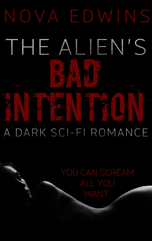 Cover of the book The Alien's Bad Intention