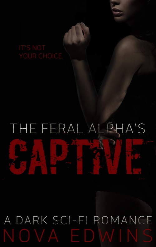 Cover of the book The Feral Alpha's Captive