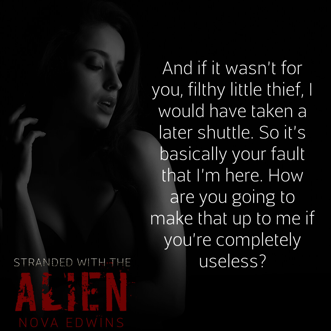 a text excerpt from nova edwins' bestselling story stranded with the alien